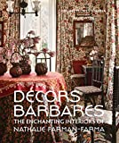 Décors barbares : The enchanting interiors of Nathalie Farman-Farma