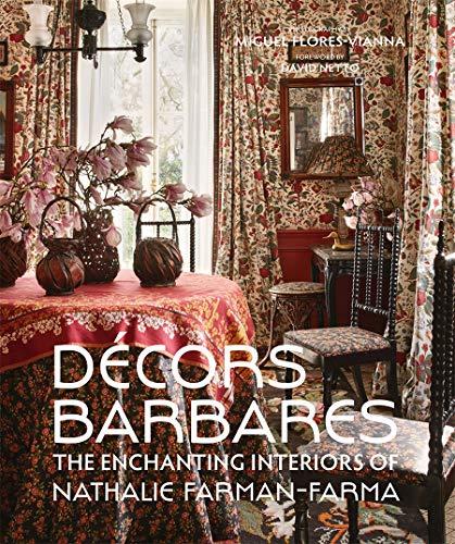 Decors Barbares: The Enchanting Interiors of Nathalie Farman-Farma