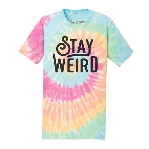 4244c01b WUE Stay Weird Adult Tie Dye T-Shirt