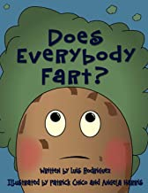 Does Everybody Fart?: Warning: The Truth Smells...Like Fart
