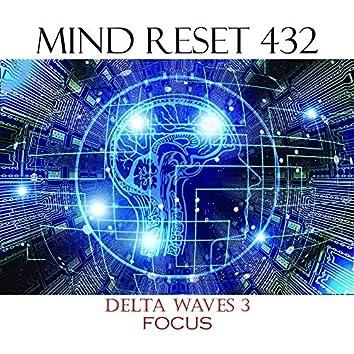 Delta waves 3 (Focus)