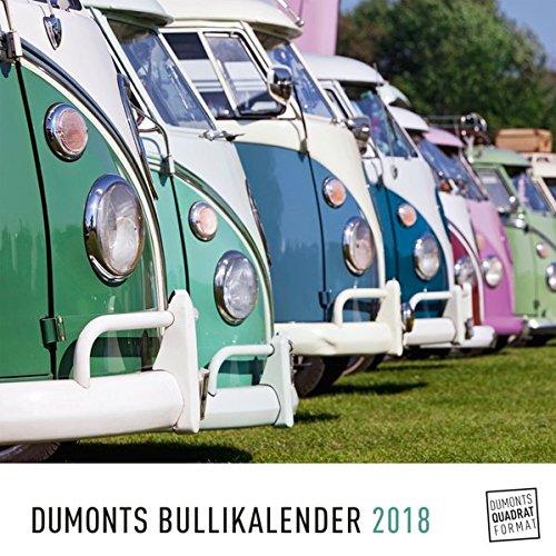 DuMonts Bulli-Kalender 2018 - VW-Bus, Oldtimer, Retro - 24 x 24 cm im Quadratformat