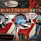 Songtexte von Badly Drawn Boy - Have You Fed the Fish?