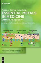 Essential Metals in Medicine: Therapeutic Use and Toxicity of Metal Ions in the Clinic: 19