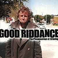 The Phenomenon Of Craving by Good Riddance (2000-05-23)