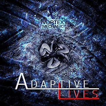 Adaptive Lives