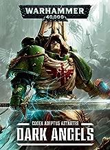 Codex - Adeptus Astartes Dark Angels: Warhammer 40,000 7th edition