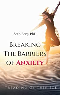 Treading On Thin Ice: Breaking The Barriers Of Anxiety