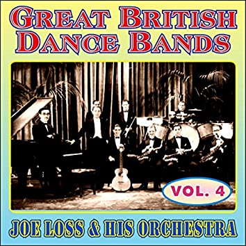 Greats British Dance Bands - Vol. 4 - Joe Loss & His Orchestra