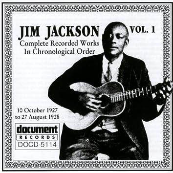 Jim Jackson Vol. 1 (1927-1928)