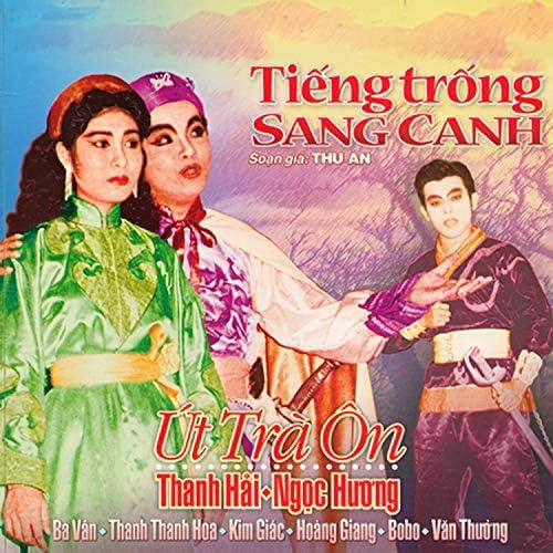 Út Trà Ôn, Ngọc Hương & Thanh Hải