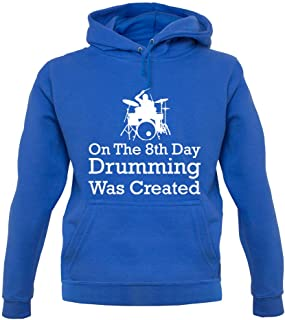 On The 8th Day Drumming was Created - Unisex Hoodie/Hooded Top
