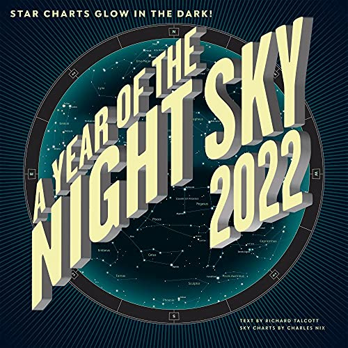 """A Year of the Night Sky Wall Calendar 2022, Monthly January-December 12'' x 12"""""""
