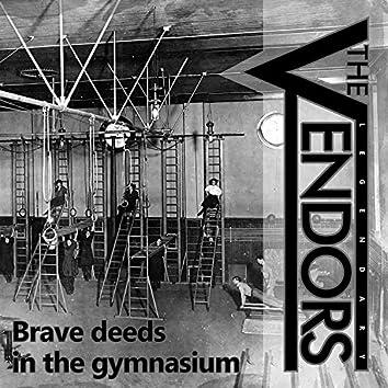 Brave Deeds in the Gymnasium EP