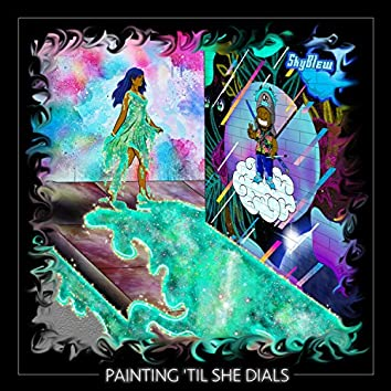 Painting 'Til She Dials