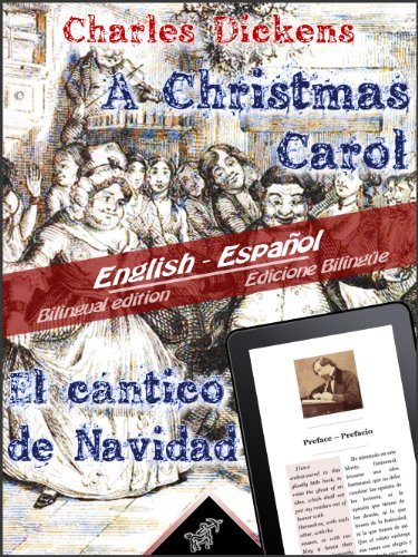 A Christmas Carol - El cántico de Navidad: Bilingual parallel text - Textos bilingües en paralelo: English - Spanish / Inglés - Español (Dual Language Easy Reader nº 9) (Spanish Edition)