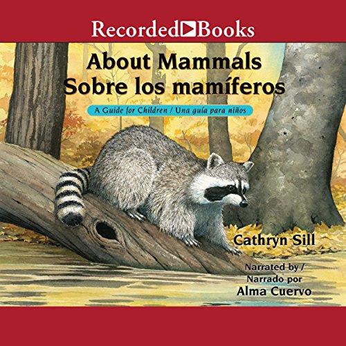 About Mammals [Sobre los mamiferos] audiobook cover art