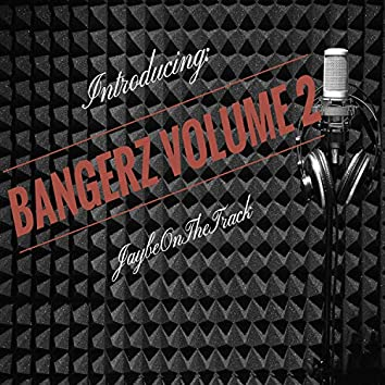 Bangerz, Vol. 2