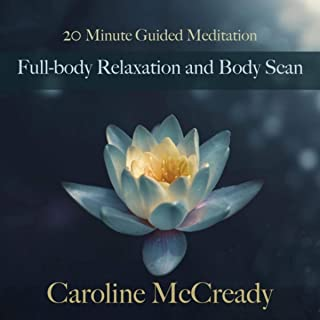 20 Minute Guided Meditation: Full-Body Relaxation and Body Scan