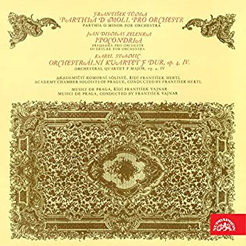 Tůma: Parthia for Orchestra in D Minor - Zelenka: Ipocondria - Stamicz: Orchestral Quartet in F Major, Op. 4 No. 4