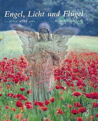 Engel, Licht und Flügel: Alles wird gut