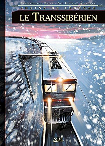 Trains de légende T03: Le Transsibérien