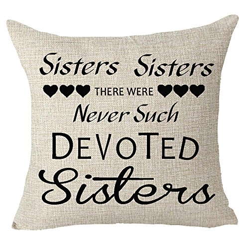 FELENIW Best Gift to Friends Sisters Sisters There were Never Such Devoted Sisters Throw Pillow Cover Cushion Case Cotton Linen Material Decorative 18X18Inches