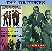 Up on the Roof/Under the Boardwalk by The Drifters (1998-09-01)