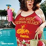 SEA SIDE WOMAN BLUES 歌詞