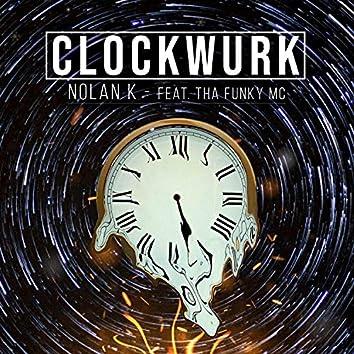 Clockwurk (feat. Tha Funky MC)
