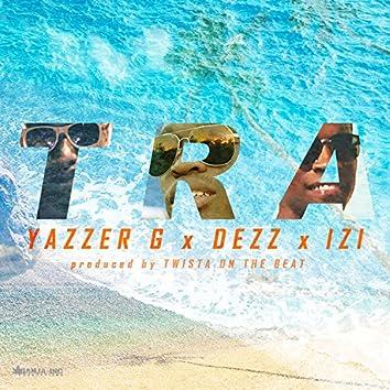 Tra (feat. Dezz & Izi)