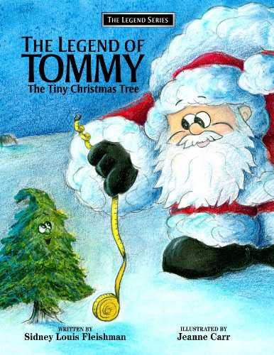 The Legend Of Tommy: The Tiny Christmas Tree (The Legend Series Book 1) (English Edition)
