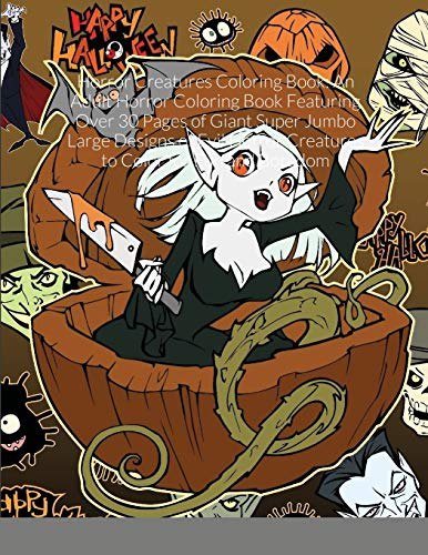 Horror Creatures Coloring Book: An Adult Horror Coloring Book Featurin