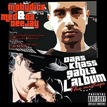 Dars Khass Qabla L'album (The Mixtape)