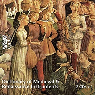 Dictionary of Medieval and Renaissance Instruments by various artists