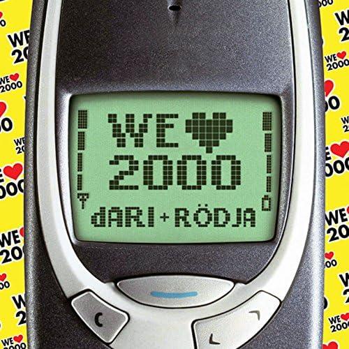 We Love 2000 feat. Dari & Rödja