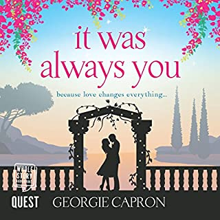 It Was Always You                   By:                                                                                                                                 Georgie Capron                               Narrated by:                                                                                                                                 Charlie Sanderson                      Length: 7 hrs and 58 mins     1 rating     Overall 5.0