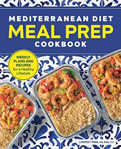 Mediterranean Diet Meal Prep Cookbook Weekly Plans and Recipes for a Healthy Lifestyle product image