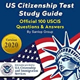 US Citizenship Test Study Guide: Official 100 USCIS Questions & Answers