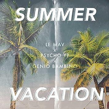 Summer Vacation (feat. PsychoYP & Genio Bambino)