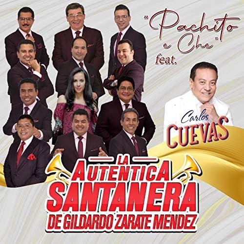 La Auténtica Santanera de Gildardo Zárate Méndez feat. Carlos Cuevas