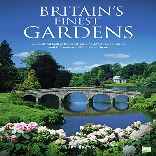 Britain's Finest Gardens audiobook cover art
