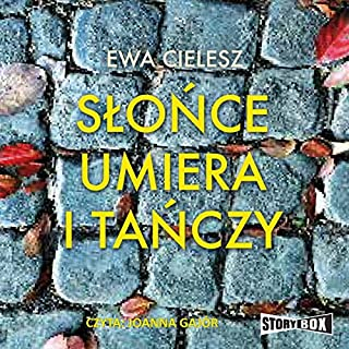 Slonce umiera i tanczy audiobook cover art