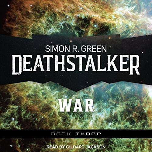 Deathstalker War     Deathstalker, Book 3              By:                                                                                                                                 Simon R. Green                               Narrated by:                                                                                                                                 Gildart Jackson                      Length: 22 hrs and 7 mins     23 ratings     Overall 4.7