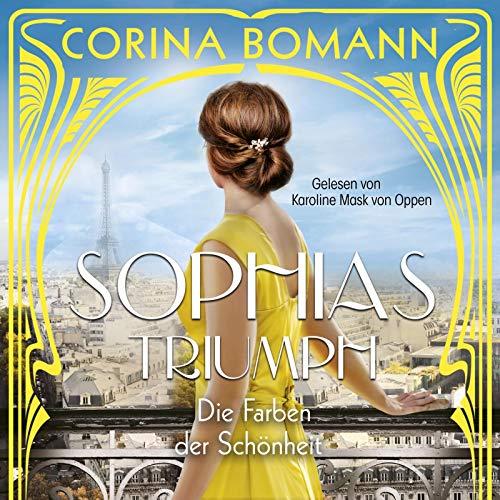 Die Farben der Schönheit – Sophias Triumph: 2 CDs