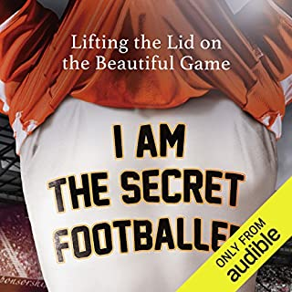 I Am The Secret Footballer audiobook cover art