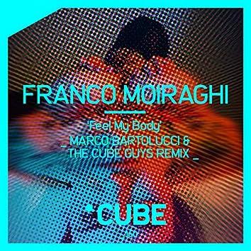 Feel My Body (Marco Bartolucci & The Cube Guys Remix)