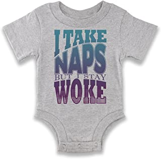 I Take Naps But I Stay Woke Infant Baby Boy Girl Bodysuit
