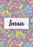Iman: Notebook A5 | Personalized name Iman | Birthday gift for women, girl, mom, sister, daughter ... | Design : floral | 120 lined pages journal, small size A5 (5.83 x 8.27 inches)
