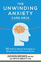 The Unwinding Anxiety Card Deck: 60 Science-Based Strategies to Break Cycles of Worry and Fear Cartes